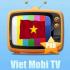 Việt Mobi TV – Xem tivi cáp, K+, các kênh HD cho Android
