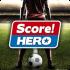 Score Hero HD mod tiền – Game đá bóng siêu đẹp mắt cho Android