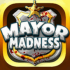MAYOR MADNESS mod tiền & mở khoá (money unlock) cho Android